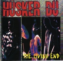 The Living End [Live]/Husker Du