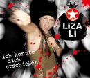 Ich könnte Dich erschießen (Maxi-CD)/Liza Li