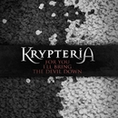 For You I'll Bring The Devil Down/Krypteria