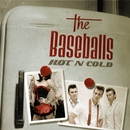 Hot N Cold/The Baseballs