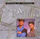 Seleção de Sucessos - 1984 / 1985/Cezar & Paulinho