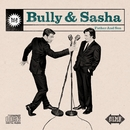 Father And Son/Bully & Sasha