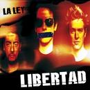 Libertad/La Ley
