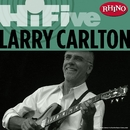 Rhino Hi-Five: Larry Carlton/Larry Carlton