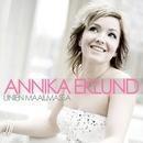 Unien maailmassa/Annika Eklund