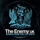 Songs From The 51st State/The Enemy UK