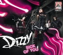 Sick of You/Dizzy