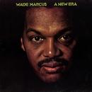 A New Era/Wade Marcus