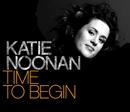 Time To Begin (Edit)/Katie Noonan