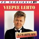 20 Suosikkia / Älä tuomitte minu/VeePee Lehto