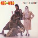 Energy, Love And Unity/Nice & Wild