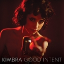 Good Intent/Kimbra