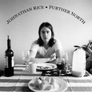 Further North/Johnathan Rice