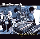 Song with a mission/The Sounds
