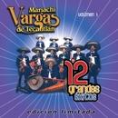 12 Grandes exitos Vol. 1/Mariachi Vargas de Tecalitlan