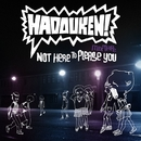 Hadouken! Not Here To Please You (USB Stick)/Hadouken! Not Here To Please You