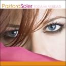 Toda mi verdad/Pastora Soler