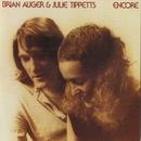Encore/Brian Auger & Julie Tippetts