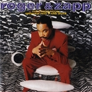 The Compilation: Greatest Hits II & More/Roger & Zapp