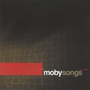 Songs 1993 - 1998/Moby