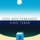 Son mediterraneo/Ximo Tébar