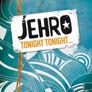 Tonight Tonight/Jehro