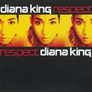 Respect (Clean Version)/Diana King