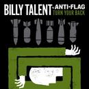 Turn Your Back w/ Anti-Flag/Billy Talent