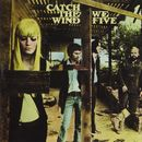 Catch The Wind/We Five