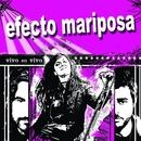 Si tu quisieras [Fuengirola 07]/Efecto Mariposa