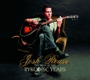 The Best Of The Rykodisc Years/Josh Rouse