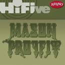 Rhino Hi-Five: Mason Proffit/Mason Proffit
