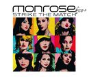 Strike The Match/Monrose