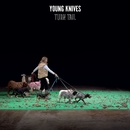 Turn Tail/The Young Knives