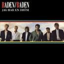 Jag har en dröm/Baden Baden