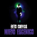 Mery De Los Rios Feat. Beto Cuevas[Miedo Escenico]/Beto Cuevas