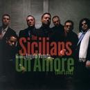 Un Amore: One Love/The Sicilians