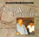 Seleção de Sucessos 1998 / 1999/Cezar & Paulinho