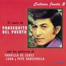 Cultura Jonda III. El cante de Pansequito del Puerto/Pansequito