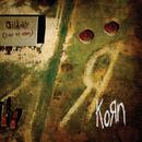 Oildale (Leave Me Alone)/Korn