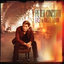 East Of Angel Town (US Version)/Peter Cincotti