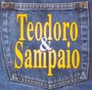 Vírus da paixão/Teodoro & Sampaio