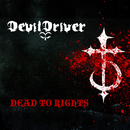 Dead To Rights/DevilDriver