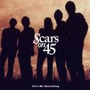 Heart On Fire/Scars On 45