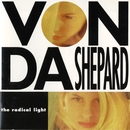 The Radical Light/Vonda Shepard