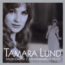 (MM) Sinun omasi - Kauneimmat muistot/Tamara Lund