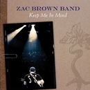 Keep Me In Mind/Zac Brown Band