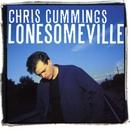 Lonesomeville/Chris Cummings