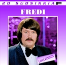 20 Suosikkia / Laula kanssain/Fredi