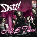 I'll Be There/Dizzy
